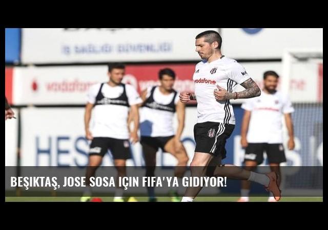 Beşiktaş, Jose Sosa için FIFA'ya gidiyor!