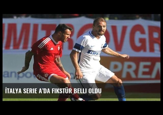 İtalya Serie A'da fikstür belli oldu