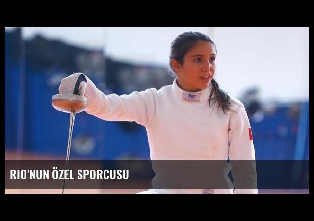 Rio'nun özel sporcusu
