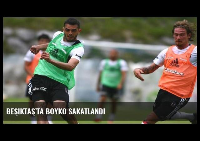 Beşiktaş'ta Boyko sakatlandı