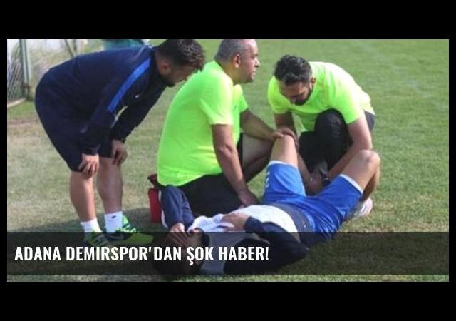Adana Demirspor'dan şok haber!