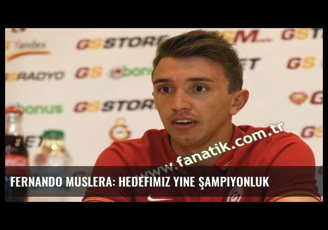 Fernando Muslera: Hedefimiz yine şampiyonluk
