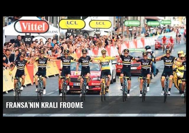 Fransa'nın kralı Froome