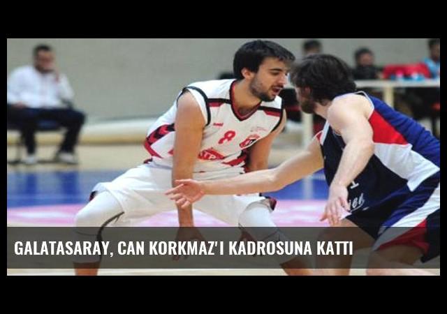 Galatasaray, Can Korkmaz'ı kadrosuna kattı