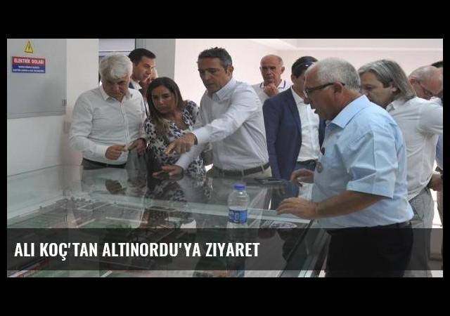 Ali Koç'tan Altınordu'ya ziyaret