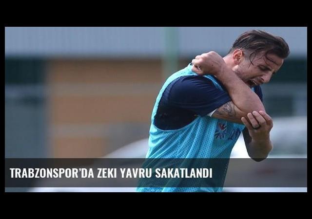 Trabzonspor'da Zeki Yavru sakatlandı