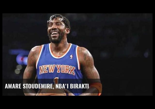 Amare Stoudemire, NBA'i bıraktı