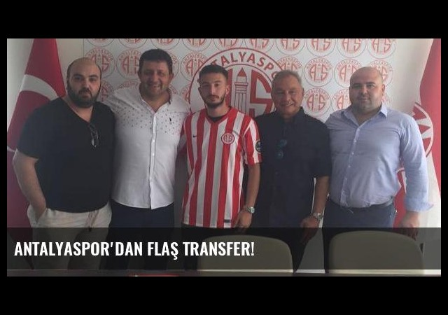 Antalyaspor'dan flaş transfer!
