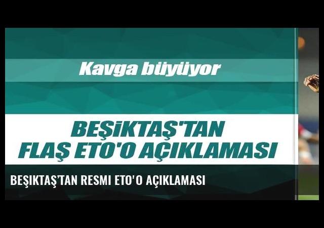 Beşiktaş'tan resmi Eto'o açıklaması