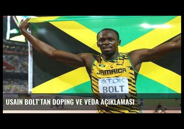 Usain Bolt'tan doping ve veda açıklaması