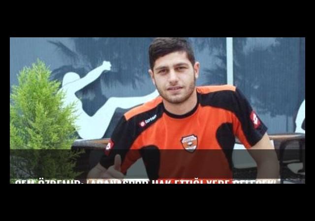 Cem Özdemir: 'Adanaspor hak ettiği yere gelecek'