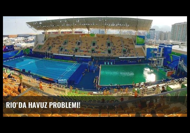 Rio'da havuz problemi!
