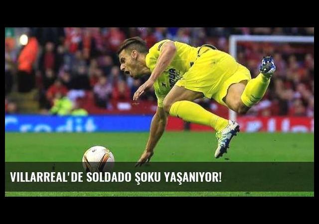 Villarreal'de Soldado şoku yaşanıyor!
