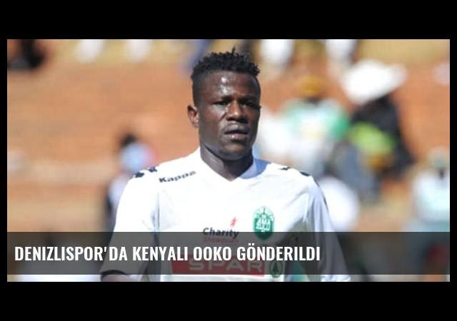 Denizlispor'da Kenyalı Ooko gönderildi