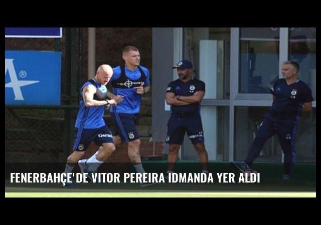 Fenerbahçe'de Vitor Pereira idmanda yer aldı