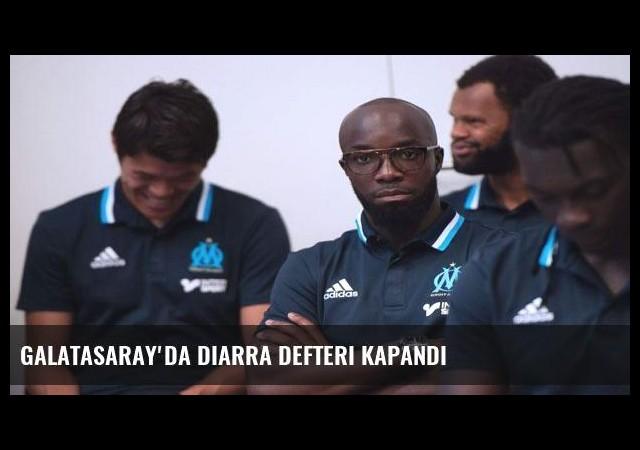 Galatasaray'da Diarra defteri kapandı