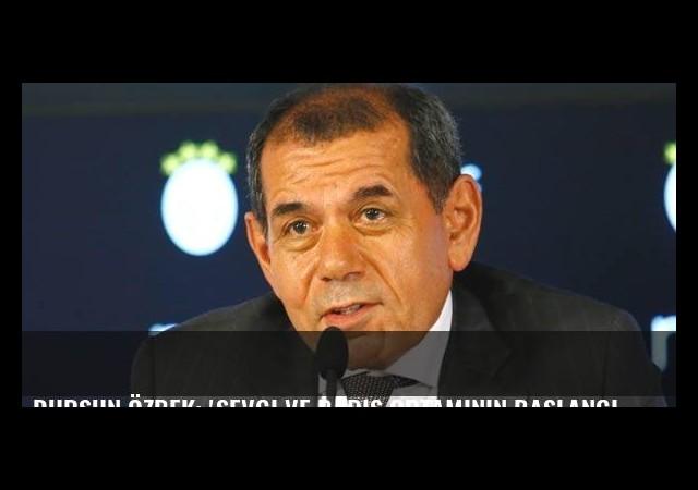 Dursun Özbek: 'Sevgi ve barış ortamının başlangıç maçı olmasını diliyorum'