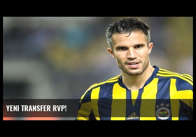 Yeni transfer RVP!