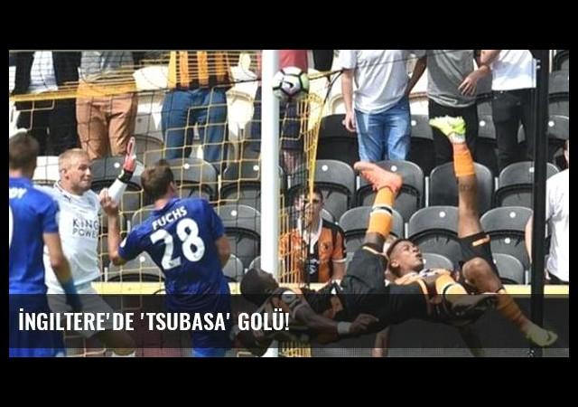 İngiltere'de 'Tsubasa' golü!