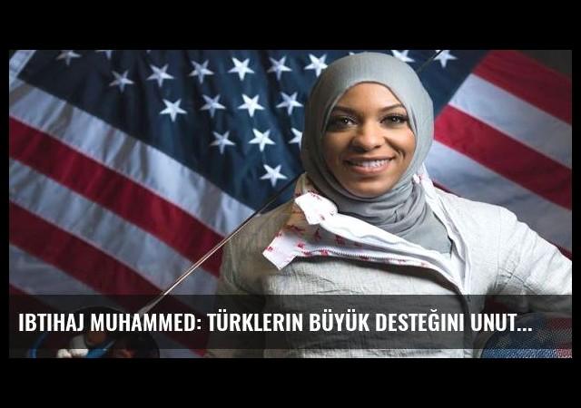 Ibtihaj Muhammed: Türklerin büyük desteğini unutamam