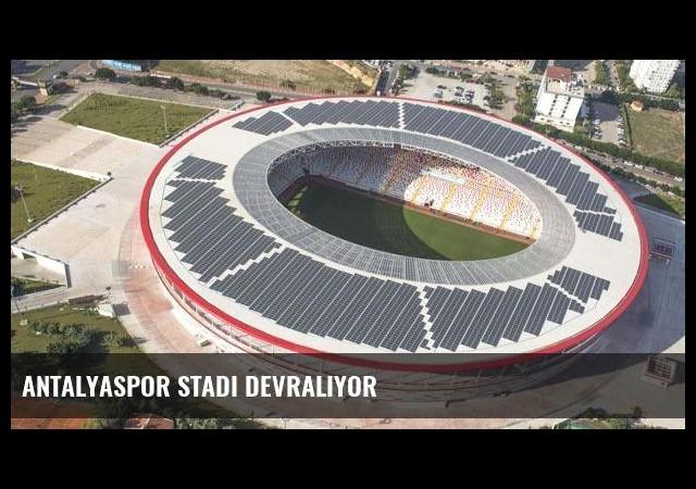 Antalyaspor stadı devralıyor