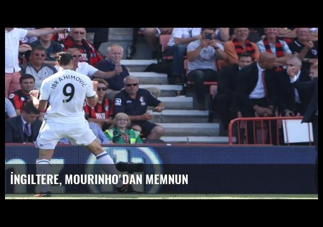 İngiltere, Mourinho'dan memnun