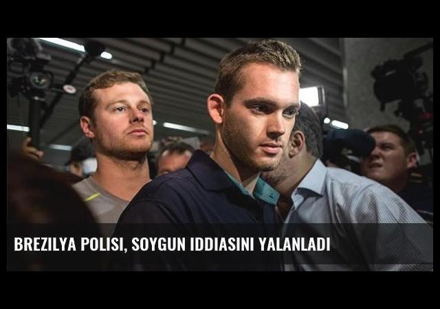 Brezilya polisi, soygun iddiasını yalanladı
