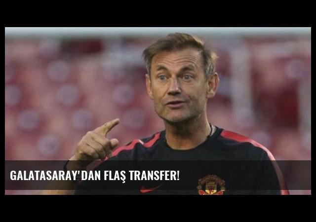 Galatasaray'dan flaş transfer!