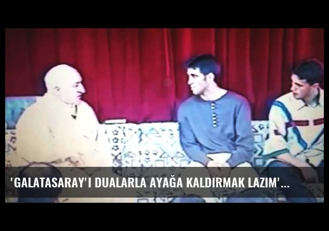 'Galatasaray'ı dualarla ayağa kaldırmak lazım'