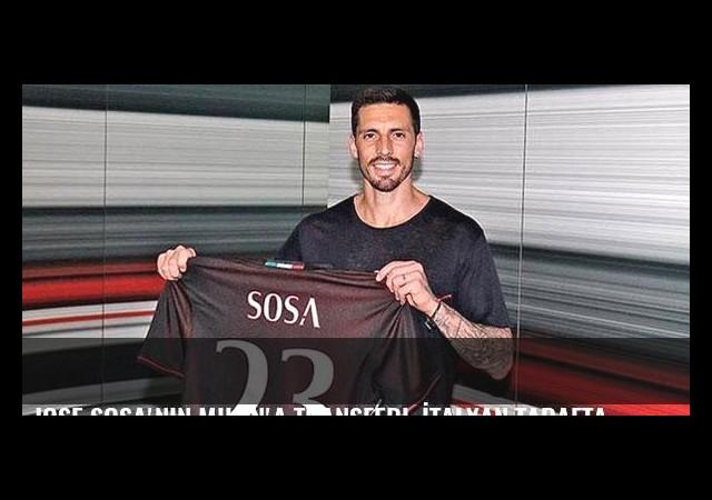 Jose Sosa'nın Milan'a transferi, İtalyan taraftarları çıldırdırttı
