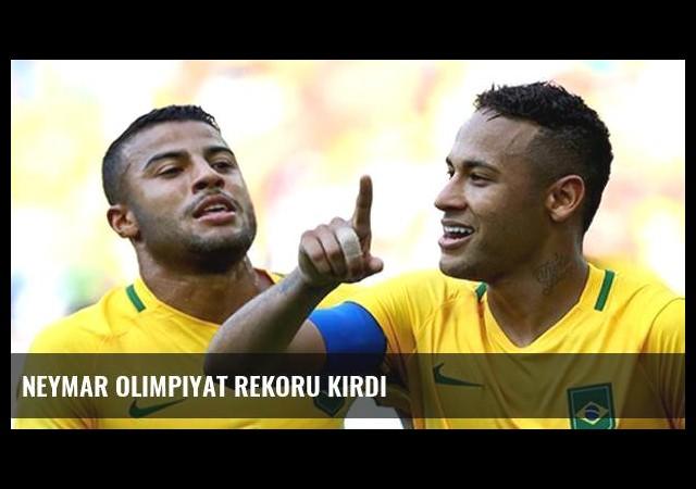 Neymar olimpiyat rekoru kırdı