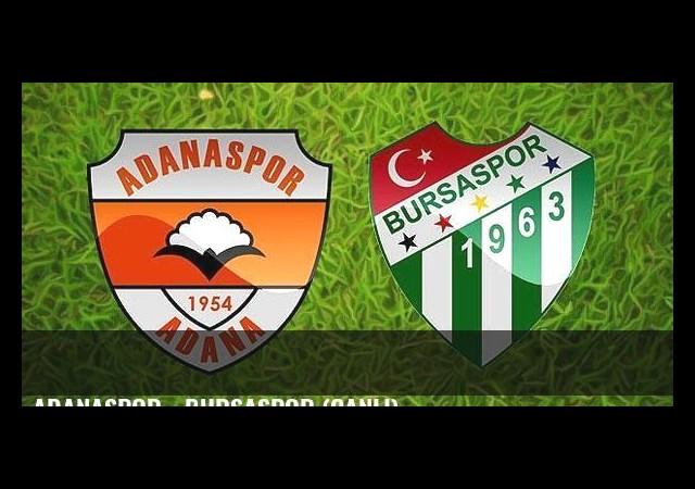 Adanaspor - Bursaspor (Canlı)