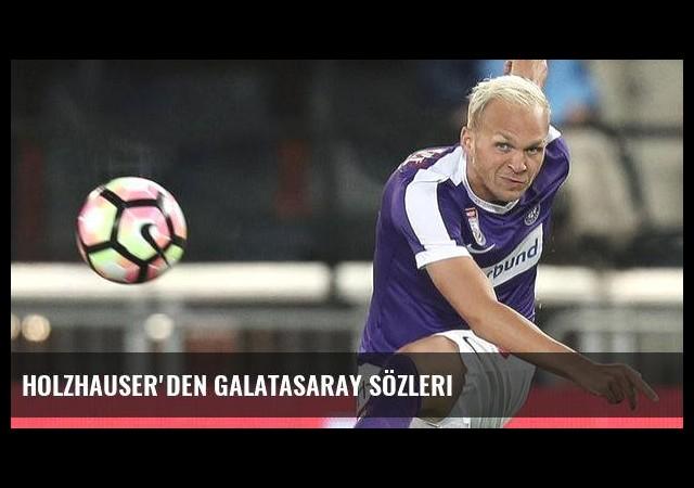 Holzhauser'den Galatasaray sözleri