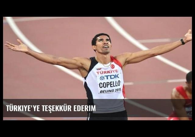 Türkiye'ye teşekkür ederim