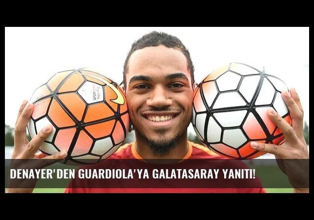 Denayer'den Guardiola'ya Galatasaray yanıtı!