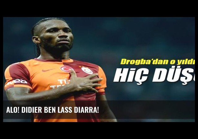 Alo! Didier ben Lass Diarra!