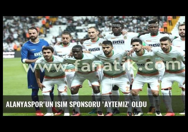 Alanyaspor'un isim sponsoru 'Aytemiz' oldu