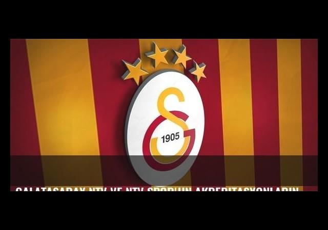 Galatasaray Ntv ve Ntv Spor'un akreditasyonlarını durdurdu