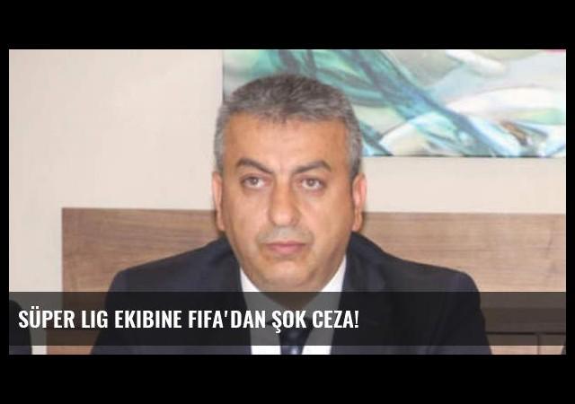 Süper Lig ekibine FIFA'dan şok ceza!