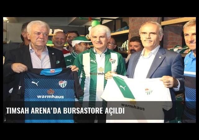 Timsah Arena'da Bursastore açıldı