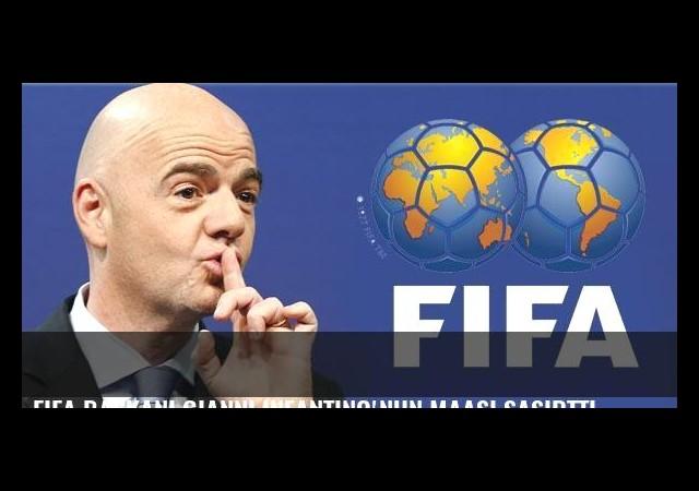 FIFA Başkanı Gianni Infantino'nun maaşı şaşırttı