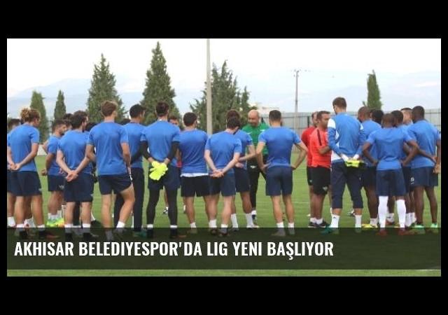Akhisar Belediyespor'da Lig Yeni Başlıyor