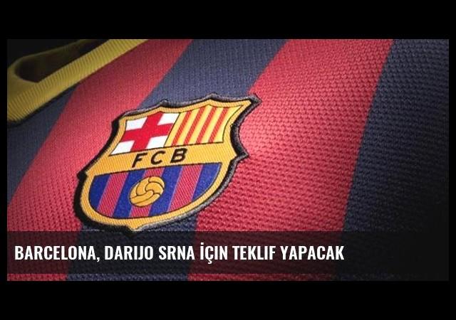 Barcelona, Darijo Srna İçin Teklif Yapacak