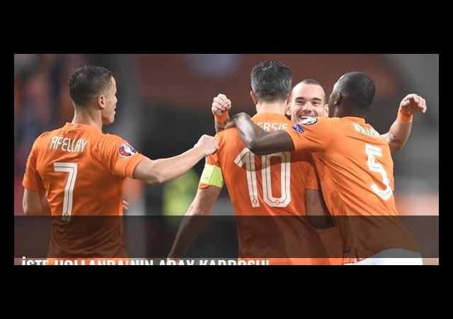 İşte Hollanda'nın aday kadrosu!