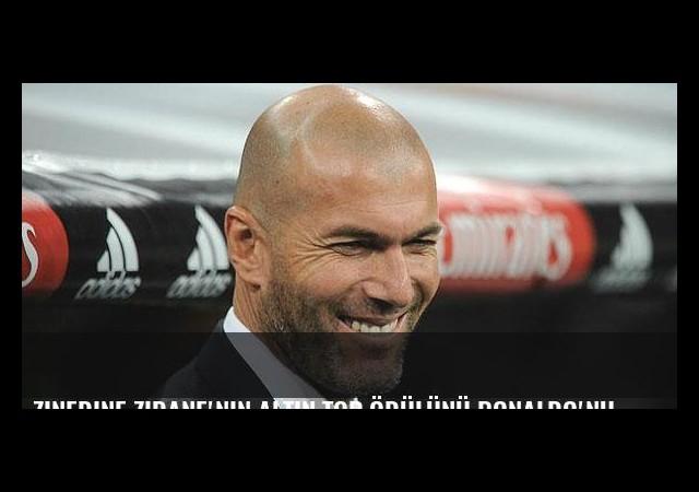 Zinedine Zidane'nin Altın Top ödülünü Ronaldo'nun alması gerektiğini açıkladı