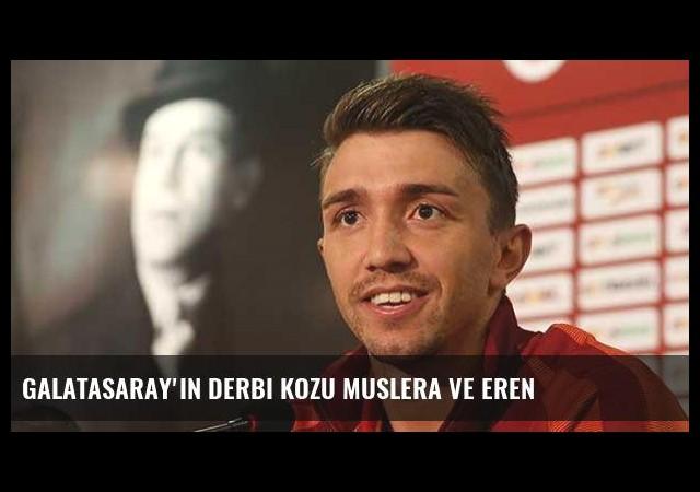 Galatasaray'ın derbi kozu Muslera ve Eren