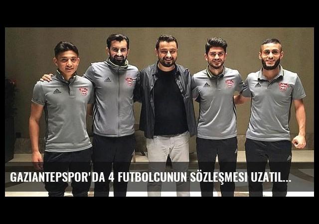 Gaziantepspor'da 4 futbolcunun sözleşmesi uzatıldı