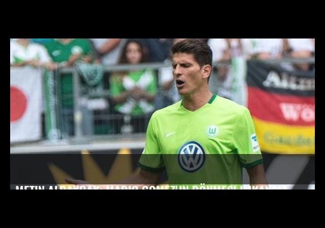 Metin Albayrak: Mario Gomez'in dönmesi imkansız