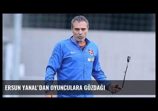 Ersun Yanal'dan oyunculara gözdağı