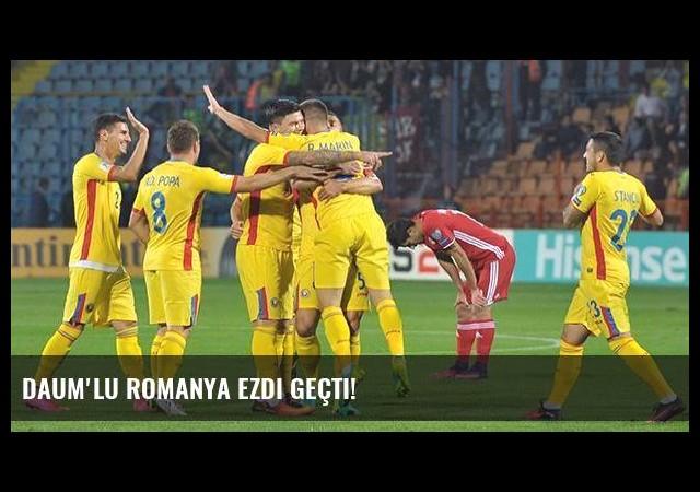 Daum'lu Romanya ezdi geçti!